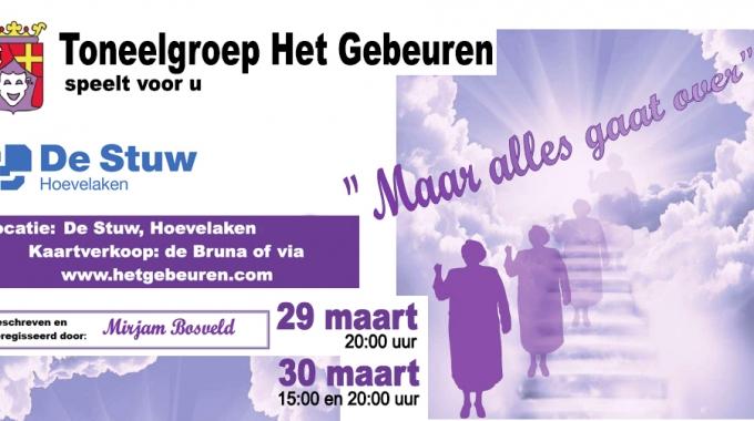 """Toneelgroep Het Gebeuren uit Hoevelaken speelt """"Maar alles gaat over"""""""